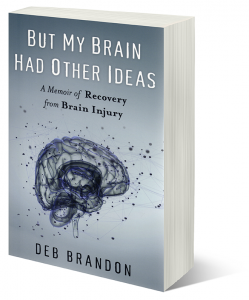 "Cover of ""But My Brain Had Other Ideas"""