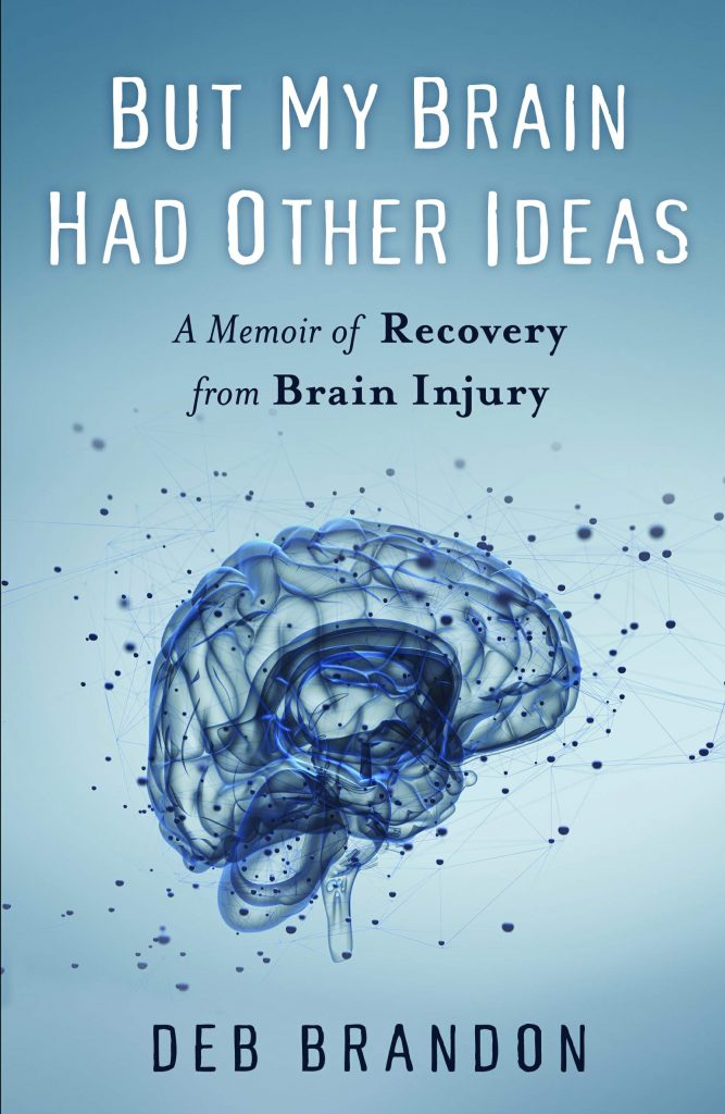 "Cover image for ""But My Brain Had Other Ideas"""